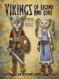 Vikings of Legend and Lore Paper Dolls - Kiri Ostergaard Leonard