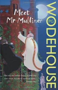 Meet Mr Mulliner - P.G. Wodehouse