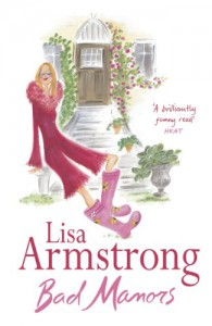 Bad Manors - Lisa Armstrong