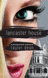 Lancaster House - Taylor Dean