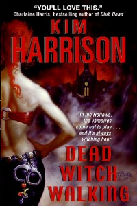 Dead Witch Walking (The Hollows, #1) - Kim Harrison