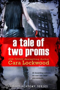 A Tale of Two Proms - Cara Lockwood