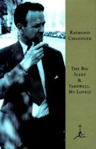 The Big Sleep & Farewell, My Lovely - Raymond Chandler