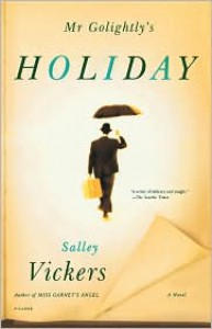 Mr. Golightly's Holiday - Salley Vickers