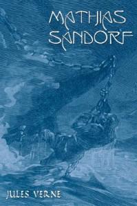 Mathias Sandorf - Jules Verne