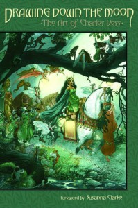 Drawing Down the Moon: The Art of Charles Vess - Charles Vess, Susanna Clarke
