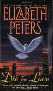 Die for Love - Elizabeth Peters