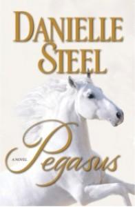 Pegasus: A Novel - Danielle Steel