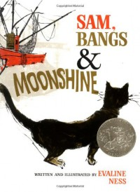Sam, Bangs & Moonshine (Owlet Book) - Evaline Ness