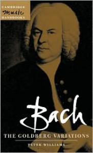Bach: The Goldberg Variations - Peter  Williams