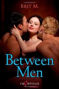 Between Men - Brit M.