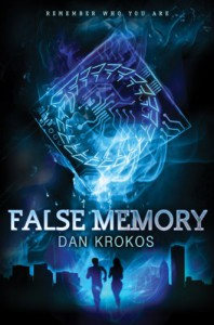 False Memory - Dan Krokos
