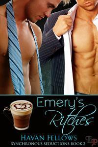 Emery's Ritches (Synchronous Seductions, #2) - Havan Fellows