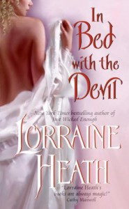 In Bed With the Devil (Avon Romantic Treasure) - Lorraine Heath