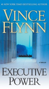 Executive Power (Mitch Rapp, #4) - Vince Flynn