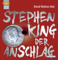 Der Anschlag - David Nathan, Stephen King