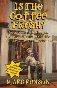 Is the Coffee Fresh? - Marc Renson