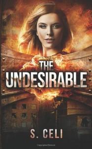 The Undesirable  - Sara Celi