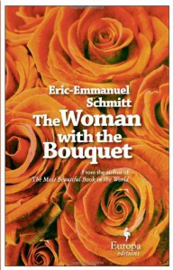 The Woman with the Bouquet - Éric-Emmanuel Schmitt, Alison Anderson
