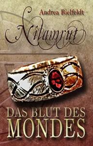 Nilamrut: Das Blut des Mondes - Andrea Bielfeldt