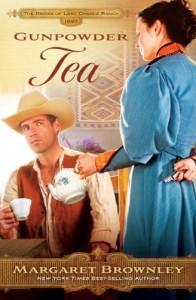Gunpowder Tea (The Brides Of Last Chance Ranch Series) - Margaret Brownley