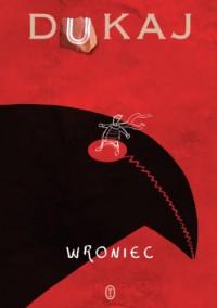 Wroniec - Jacek Dukaj