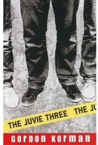 The Juvie Three - Gordon Korman