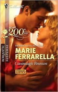 Cavanaugh Reunion (Cavanaugh Justice #19) (Silhouette Romantic Suspense #1623) - Marie Ferrarella