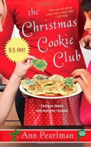The Christmas Cookie Club: A Novel - Ann Pearlman