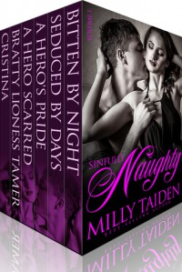 Sinfully Naughty Vol. 1 - Milly Taiden