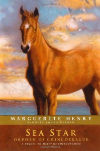 Sea Star: Orphan of Chincoteague - Marguerite Henry, Wesley Dennis