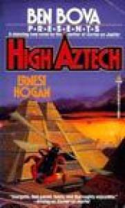 High Aztech - Ernest Hogan