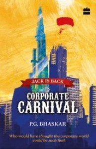 Corporate Carnival: Jack is Back - P. G. Bhaskar