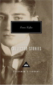 Collected Stories - Franz Kafka, Willa Muir, Edwin Muir, Gabriel Josipovici