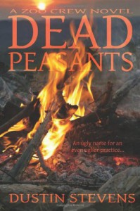 Dead Peasants - Dustin Stevens