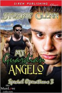 My Guardian Angelo - Stormy Glenn