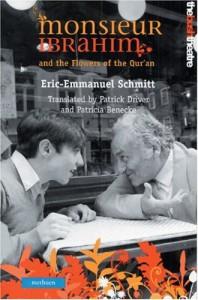 Monsieur Ibrahim and The Flowers of the Qur'an - Éric-Emmanuel Schmitt, Patricia Benecke, Patrick Driver