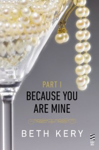 Because You Are Mine: Because You Tempt Me (Because You Are Mine, #1.1) - Beth Kery