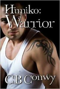 Himiko: Warrior - CB Conwy
