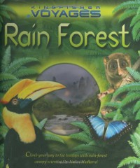 Rain Forest (Kingfisher Voyages) - Jinny Johnson, Naklini Nadkarni