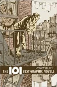 The 101 Best Graphic Novels - Stephen Weiner