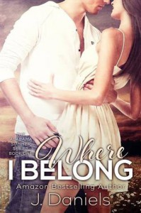 Where I Belong - J.  Daniels