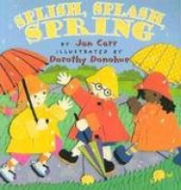 Splish, Splash, Spring - Jan Carr, Dorothy Donohue