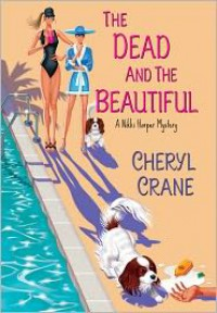 The Dead and the Beautiful - Cheryl Crane