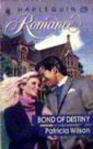 Bond of Destiny - Patricia Wilson