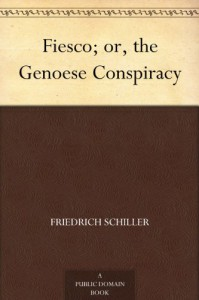 Fiesco; or, the Genoese Conspiracy - Friedrich Schiller