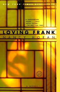 Loving Frank - Nancy Horan