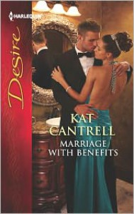 Marriage with Benefits - Kat Cantrell