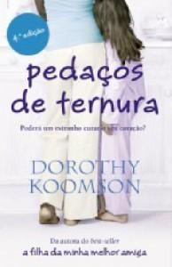 Pedaços de Ternura (Capa Mole) - Dorothy Koomson, Vera Falcão Martins