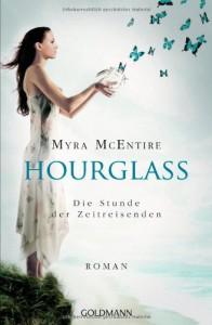 Hourglass: Die Stunde der Zeitreisenden - Roman - Myra McEntire